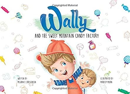 Wally and the Sweet Mountain Candy Factory