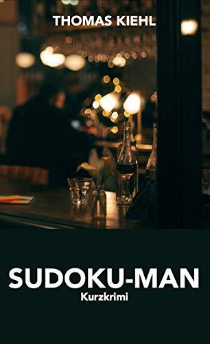 Sudoku-Man: Kurzkrimi (German Edition)