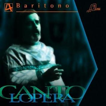 Cantolopera: Baritone Arias Vol. 4
