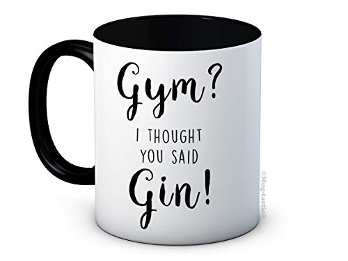 mug-tastic Gym? I Thought You Said Gin! - Lustig Hochwertige Kaffeetasse Becher