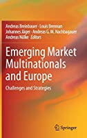Emerging Market Multinationals and Europe: Challenges and Strategies