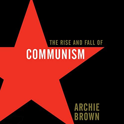 The Rise and Fall of Communism cover art