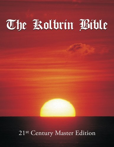 The Kolbrin Bible: 21st Century Master Edition