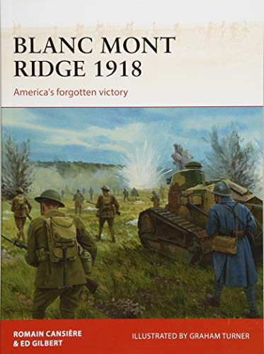 Blanc Mont Ridge 1918: America's Forgotten Victory