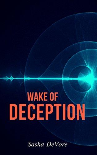 Wake of Deception by DeVore, Sasha