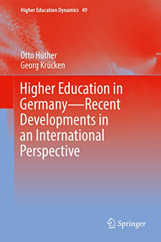 Higher Education in Germany—Recent Developments in an International Perspective (Higher Education Dynamics Book 49) (English Edition)