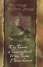 The Trials and Triumphs of Jessie Penn-Lewis