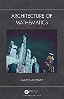 Architecture of Mathematics Front Cover