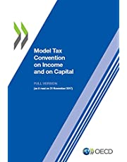 Model Tax Convention on Income and on Capital 2017 Full Version (Model Tax Convention on Income and on Capital (Full Version))