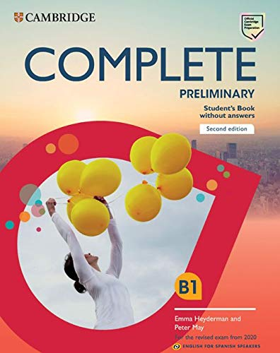 Complete preliminary. For the revised exam from 2020. Student's book with answers. Per le Scuole superiori. Con espansione online