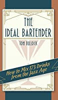 The Ideal Bartender 1917 Reprint 1626541442 Book Cover