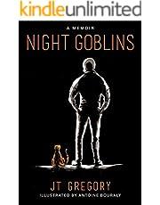 Night Goblins: A Memoir