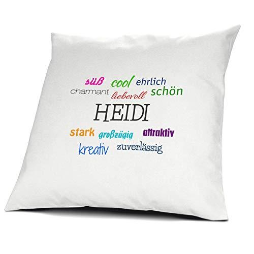 printplanet Kopfkissen mit dem Namen Heidi, Kissen mit Füllung - Positive Eigenschaften, 40 cm, 100% Baumwolle, Kuschelkissen, Liebeskissen, Namenskissen, Geschenkidee