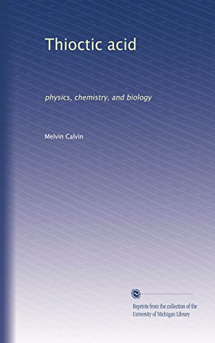 Thioctic acid: physics, chemistry, and biology