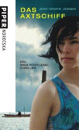 Das Axtschiff: Ein Nina-Portland-Thriller