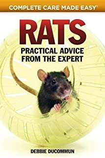 Rats: Practical, Accurate Advice from the Expert (Complete Care Made Easy)