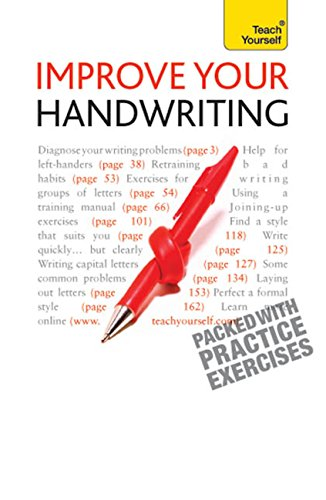 Improve Your Handwriting: Learn to write in a confident and fluent hand: the writing classic for adult learners and calligraphy enthusiasts (TY Home Reference)