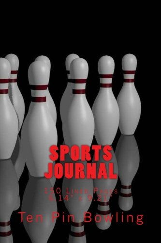 Sports Journal: Ten Pin Bowling Pins in 3D Cover