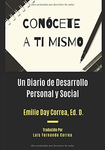 Conócete a Ti Mismo: Un Diario de Desarrollo Personal y Social