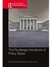 The Routledge Handbook of Policy Styles (Routledge International Handbooks) (English Edition)