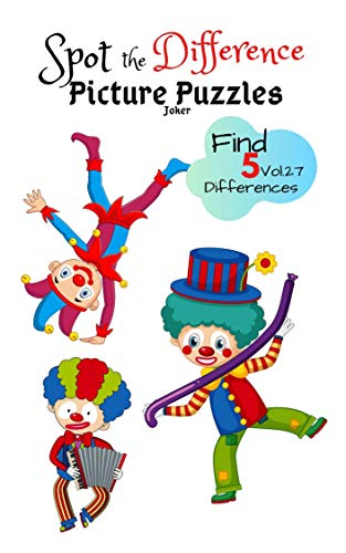 Spot the Difference Picture Puzzles 'Joker' Find 5 Differences vol.27: Children Activities Book for Kids Age 3-8, Boys and Girls Activity Learning (English Edition)