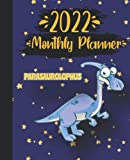 2022 Monthly Planner with Cute Parasaurolophus Dinosaur Cover: 2022 Monthly Calendar and Organizer   Plan Goals for every Month, Books to Read, Movies ... Incomes and Outgoings Planner  7.5*9.25