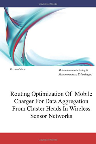 Routing Optimization of Mobile Charger for Data Aggregation from Cluster Heads in Wireless Sensor Networks