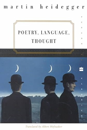 Poetry, Language, Thought (Perennial Classics) [Paperback] [2001] (Author) Martin Heidegger