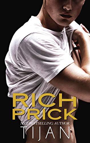 Rich Prick: A Shy Girl Bad Boy Sports Romance (English Edition)