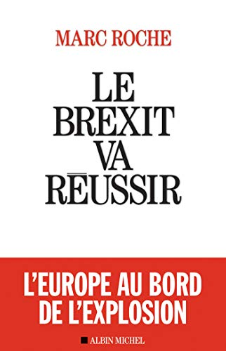 Le Brexit va réussir