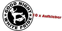 10x Good Night White Pride Aufkleber klassisch