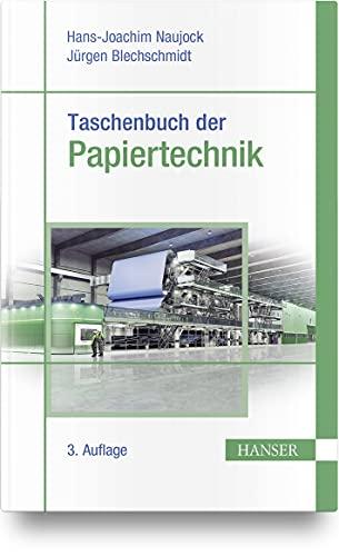 Taschenbuch der Papiertechnik