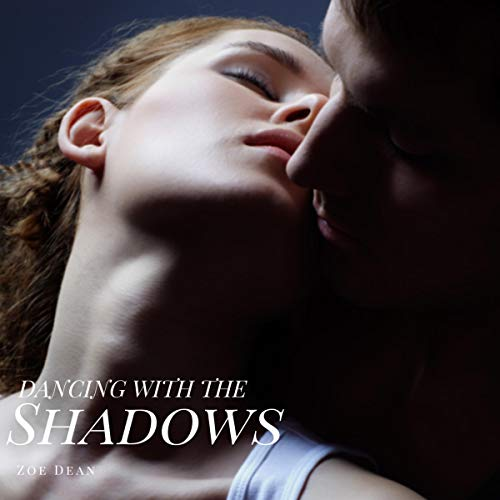 Dancing with the Shadows audiobook cover art
