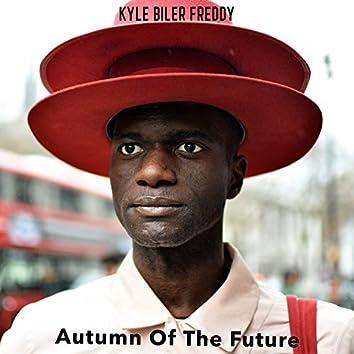 Autumn of the Future