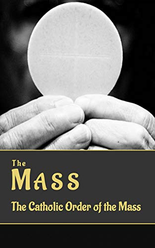 The Mass: The Catholic Order of The Mass (Revised Edition) (Daily Missal)