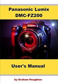 Panasonic Lumix DMC-FZ200 User's Manual