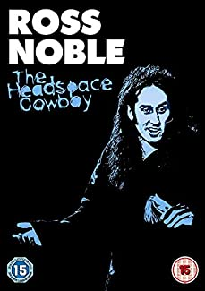 Ross Noble - The Headspace Cowboy