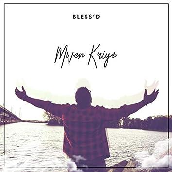 Mwen Kriyé