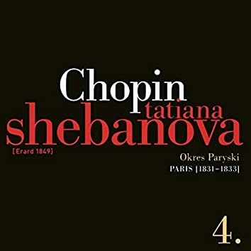 Fryderyk Chopin: Solo Works and with Orchestra 4 - Paris (1831-1833)