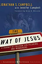 The Way of Jesus: A Journey of Freedom for Pilgrims and Wanderers