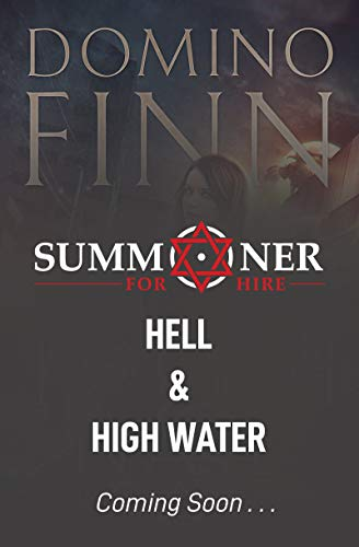 Hell and High Water (Summoner For Hire Book 2) (English Edition)