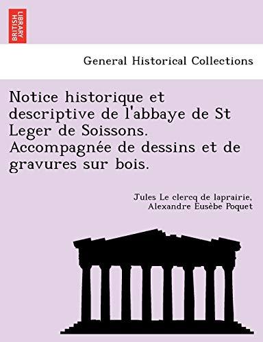 Le clercq de laprairie, J: Notice historique et descriptive