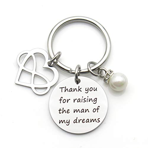 Mother's Day Gift Mother Gift Mother in Law Gift Thank You for Raising The Man of My Dreams Keychain Wedding Gift (Mother of The Groom)