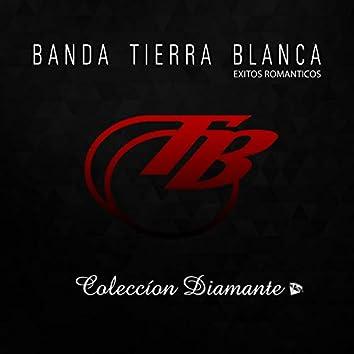 Banda Tierra Blanca - Coleccion Diamante - Romanticas