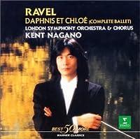 RAVEL: BALLET DAPHNIS ET CHLOE by KENT NAGANO (2002-01-23)