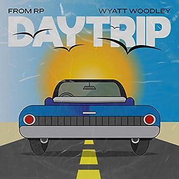 Daytrip (feat. Wyatt Woodley)