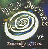 Songtexte von Spin Doctors - Homebelly Groove