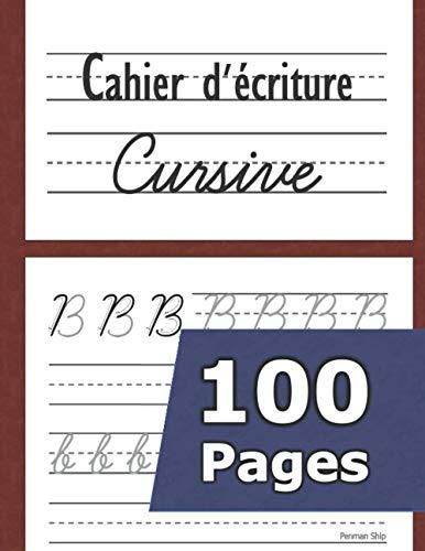 Cahier d'écriture cursive: Écriture cursive (maternelles et CP) (adulte) Livre d'activité d'écriture - Apprendre à écrire les lettres de l'alphabet en majuscule et en minuscule