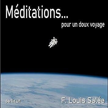 Méditations... Pour Un Doux Voyage, Pt. 1