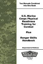 U.S. Marine Corps Physical Readiness Training for Combat Plus Ranger Skills Handbook